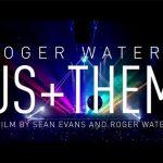 ロジャー・ウォーターズの新作ライブ映画『Us + Them』日本公開11月30日!