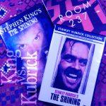 【 魔のホテル4 】「シャイニング」で激突!スタンリー・キューブリックvsスティーブン・キング